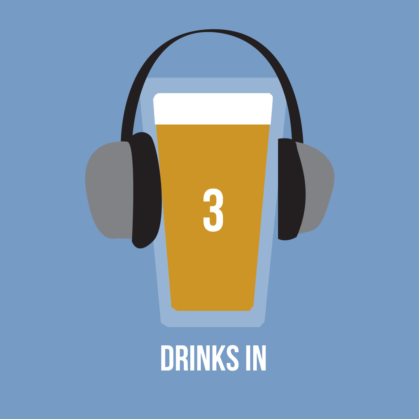 Three Drinks In Podcast